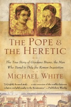 White, Michael The Pope and the Heretic