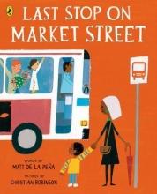 Peña, Matt de la Last Stop on Market Street