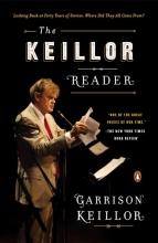 Keillor, Garrison The Keillor Reader