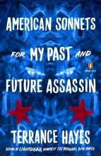 Hayes, Terrance American Sonnets for My Past and Future Assassin