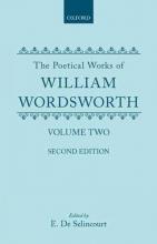 William Wordsworth,   Ernest de Selincourt The Poetical Works of William Wordsworth