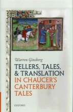 Ginsberg, Warren Tellers, Tales, and Translation in Chaucer`s Canterbury Tales