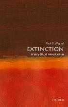 Paul B. Wignall Extinction: A Very Short Introduction