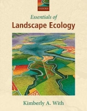 Kimberly A. With Essentials of Landscape Ecology