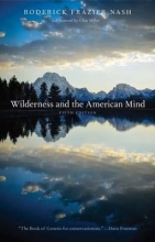 Roderick Frazier Nash Wilderness and the American Mind