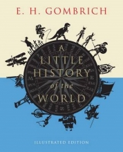 E. H. Gombrich A Little History of the World