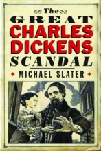 Slater, Michael The Great Charles Dickens Scandal