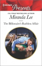 Lee, Miranda The Billionaire`s Ruthless Affair