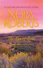 Roberts, Nora The Law of Love
