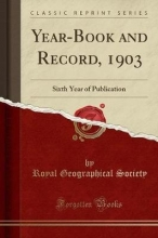 Society, Royal Geographical Society, R: Year-Book and Record, 1903