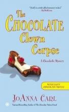 Carl, Joanna The Chocolate Clown Corpse