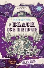 Tomislav Tomic Alex Bell, Explorers on Black Ice Bridge