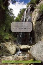 Frederick Goddard Tuckerman Selected Poems of Frederick Goddard Tuckerman