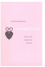 Konstantinou, Lee Cool Characters - Irony and American Fiction