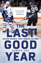 Damien Cox The Last Good Year