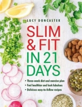 Lucy Doncaster Slim & Fit in 21 Days