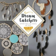 ,Charline Fabegues Dream Catchers: Homemade Mobiles, Wall Hangings and Jewelry