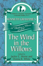 Kenneth Grahame`s the Wind in the Willows