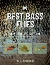 Zimmerman, Jay The Best Bass Flies