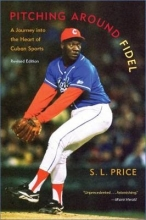 S. L. Price Pitching Around Fidel