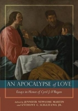 Anthony C Sciglitano,   Jennifer Newsome Martin Apocalypse of Love