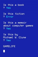 Clune, Michael W. Gamelife