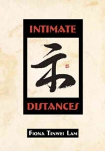 Lam, Fiona Tinwei Intimate Distances