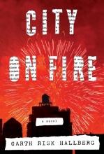 Hallberg, Garth Risk City On Fire