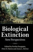 Partha (University of Cambridge) Dasgupta,   Peter (Missouri Botanical Garden) Raven,   Anna (University of Cambridge) McIvor Biological Extinction