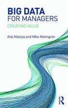 Atal Malviya,   Mike Malmgren Big Data for Managers