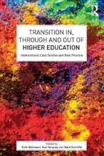 Ruth (University of South Wales, UK) Matheson,   Sue Tangney,   Mark Sutcliffe Transition In, Through and Out of Higher Education