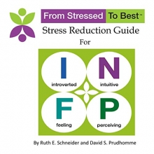 Ruth E Schneider and David S Prudhomme Infp Stress Reduction Guide