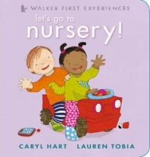 Hart, Caryl Let`s Go to Nursery!