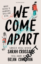 Crossan, Sarah Crossan*We Come Apart