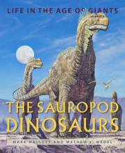 Mark Hallett,   Mathew J. Wedel The Sauropod Dinosaurs