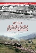 John McGregor West Highland Extension Great Railway Journeys Through Time