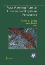 Frank B. Golley,   Juan Bellot Rural Planning from an Environmental Systems Perspective