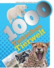 1000 unglaubliche Tatsachen aus der Tierwelt