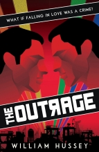 William Hussey, The Outrage