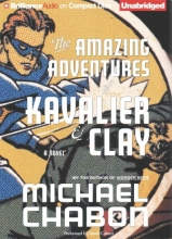 Chabon, Michael The Amazing Adventures of Kavalier & Clay