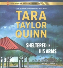 Quinn, Tara Taylor Sheltered in His Arms