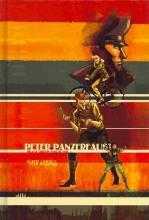 Wiebe, Kurtis J. Peter Panzerfaust Deluxe Hardcover