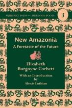 Corbett, Elizabeth Burgoyne New Amazonia