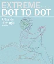 Elvgren, Gil Extreme Dot to Dot: Classic Pin-Ups