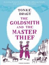 Laura (Translator) Watkinson Tonke (Author) Dragt, The Goldsmith and the Master Thief