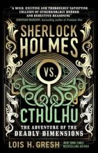 Lois,Gresh Sherlock Holmes Vs Cthulhu