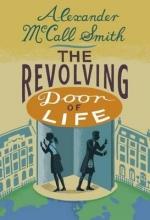 McCall Smith, Alexander Revolving Door of Life