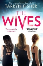 Tarryn Fisher The Wives