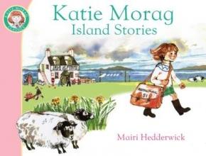 Hedderwick, Mairi Katie Morag`s Island Stories