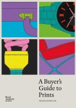 Helen Rosslyn A Buyer`s Guide to Prints